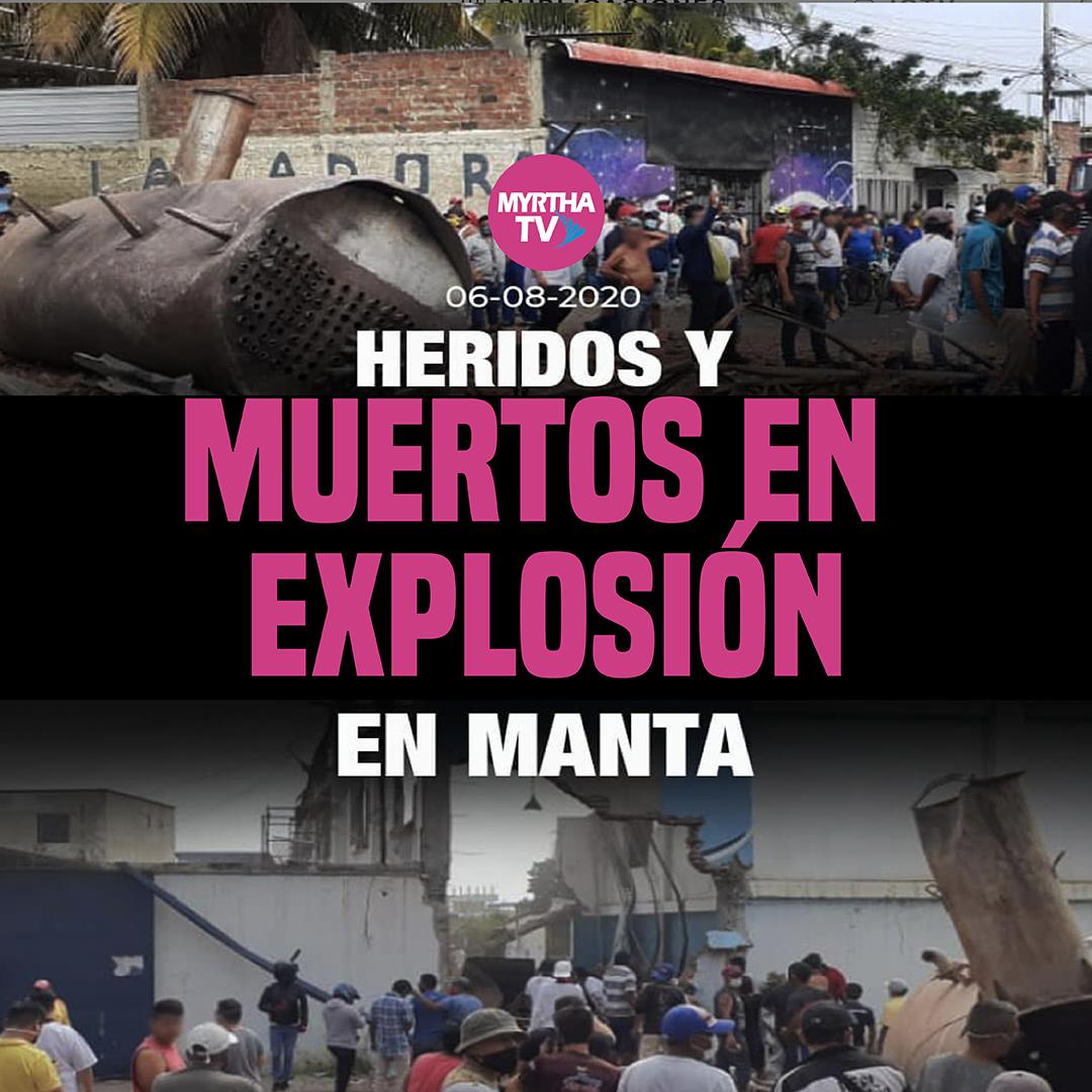 HERIDOS Y MUERTOS EN  EXPLOSIÓN EN MANTA