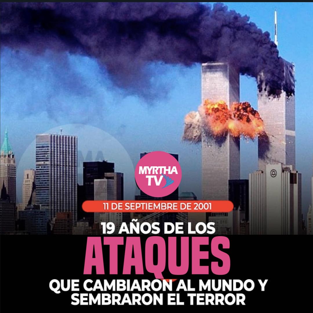19 años de los ataques que cambiaron al mundo y sembraron el terror