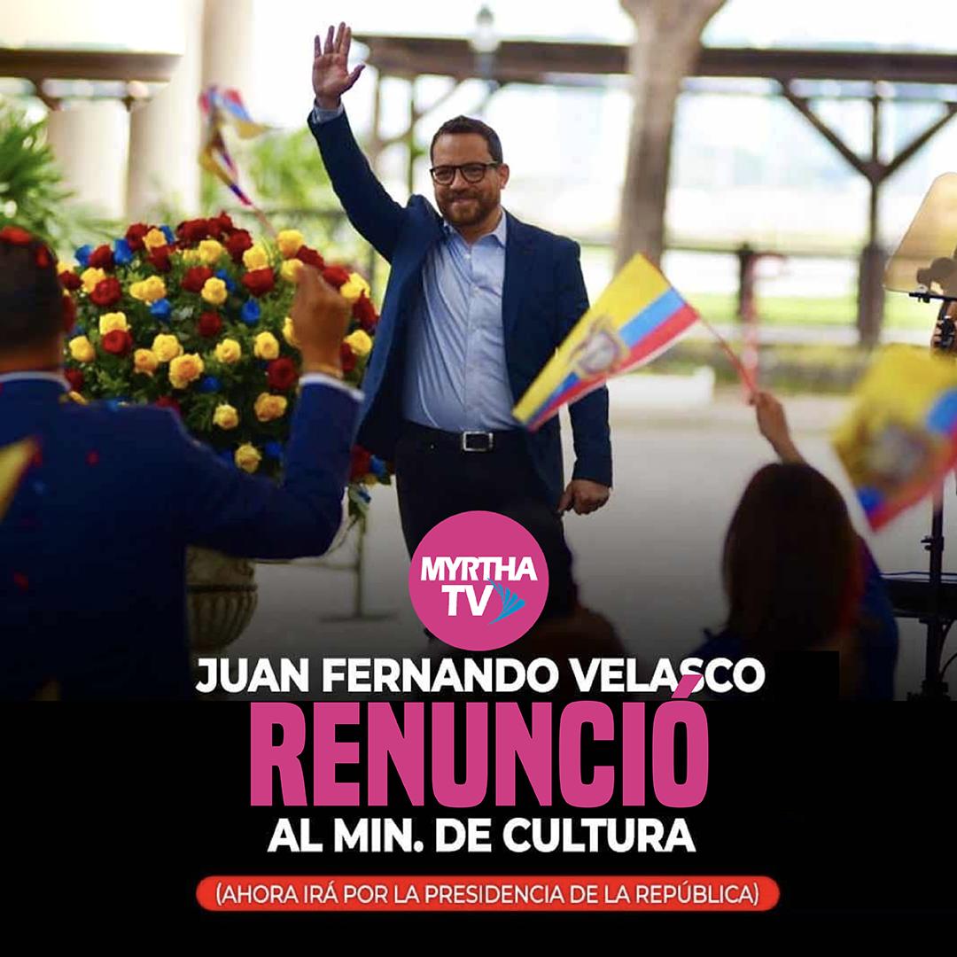 JUAN FERNANDO VELASCO RENUNCIÓ AL MIN.DE CULTURA