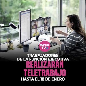 TRABAJADORES DE LA FUNCION EJECUTIVA REALIZARAN TELETRABAJO HASTA EL 18 DE ENERO