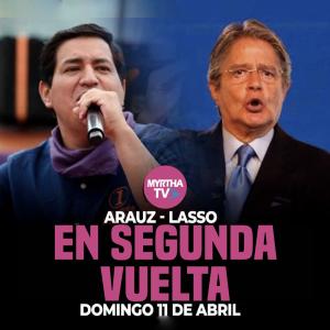 Arauz y Lasso pasan a segunda vuelta el domingo 11 de abril