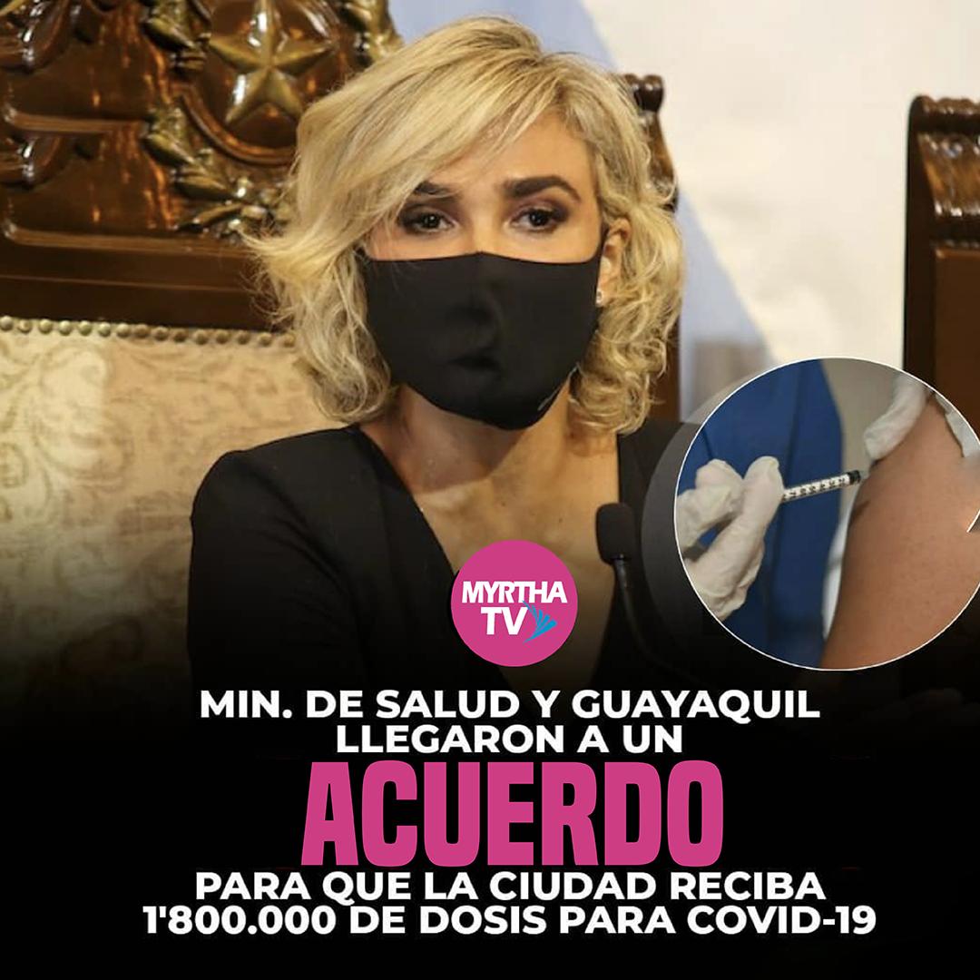 MIN.DE SALUD Y GUAYAQUIL LLEGARON A UN ACUERDO PARA QUE LA CIUDAD RECIBA 1'800.000 DE DOSIS PARA COVID-19