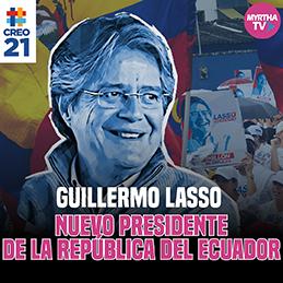 GUILLERMO LASSO NUEVO PRESIDENTE DE LA REPÚBLICA DEL ECUADOR
