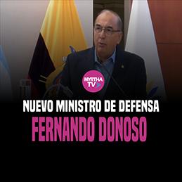 NUEVO MINISTRO DE DEFENSA FERNANDO DONOSO