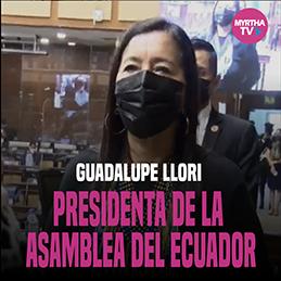 GUADALUPE LLORI PRESIDENTA DE LA  ASAMBLEA DEL ECUADOR