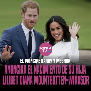 El príncipe Harry y Meghan anuncian el nacimiento de su hija Lilibet Diana Mountbatten-Windsor