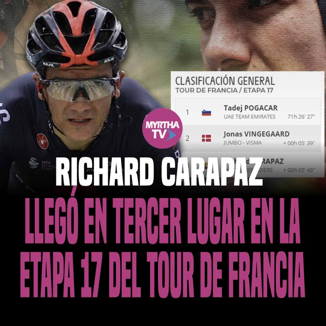 RICHARD CARAPAZ LLEGÓ EN TERCER LUGAR EN LA ETAPA 17 DEL TOUR DE FRANCIA