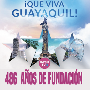 VIVA GUAYAQUIL EN SUS 486  AÑOS DE FUNDACIÓN