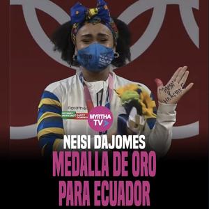 NEISI DAJOMES MEDALLA DE ORO PARA ECUADOR