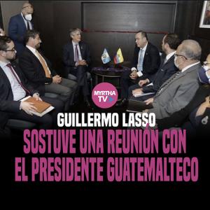 GUILLERMO LASSO SOSTUVE UNA REUNIÓN CON  EL PRESIDENTE GUATEMALTECO