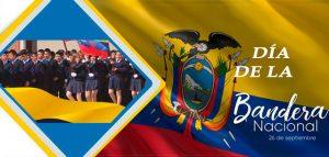 26 DE SEPTIEMBRE, DÍA DE LA BANDERA NACIONAL DEL ECUADOR