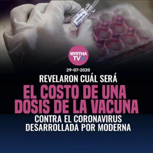 REVELACIÓN DE CUÁL SERÁ  EL COSTO DE UNA DOSIS DE LA VACUNA CONTRA EL CORONAVIRUS DESARROLLADA POR MODERA