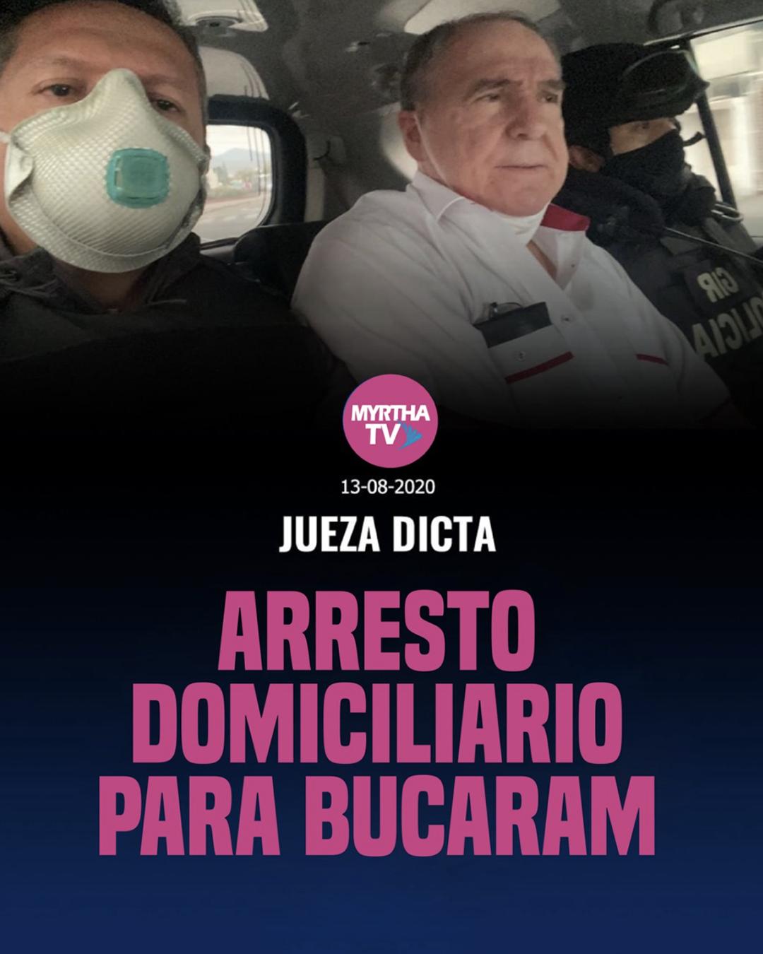 JUEZA DICTA ARRESTO DOMICILIARIO PARA BUCARAM
