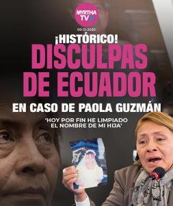 HISTÓRICO DISCULPAS DE ECUADOR EN CASO DE PAOLA GUZMÁN