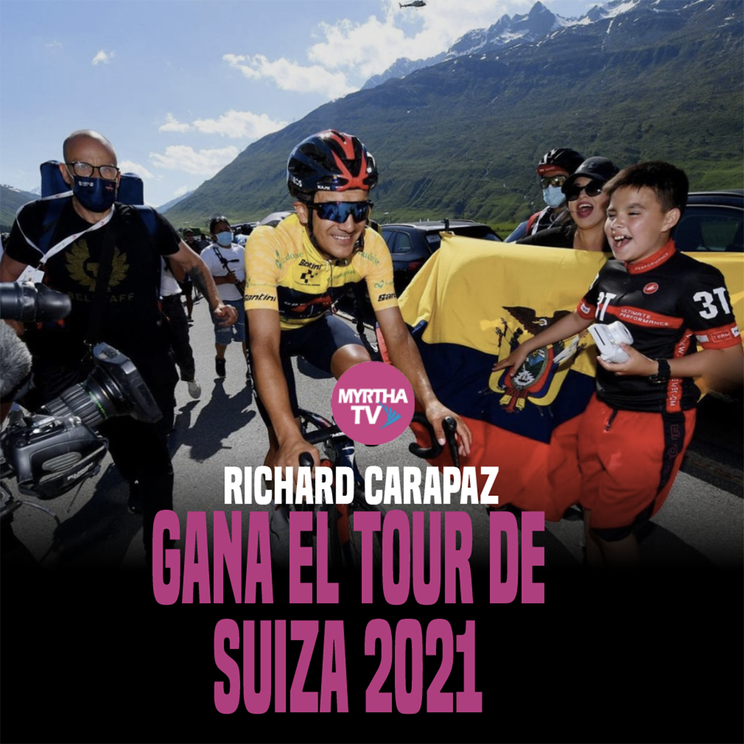 Richard Carapaz gana el Tour de  Suiza 2021