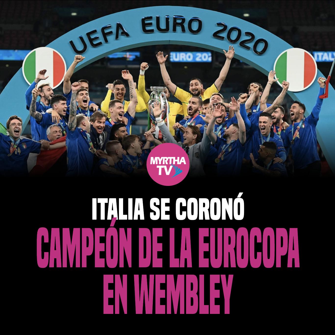 ITALIA SE CORONÓCAMPEÓN DE LA EUROCOPA  EN WEMBLEY