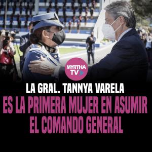 LA GRAL. TANNYA VARELA ES LA PRIMERA MUJER EN ASUMIR  EL COMANDO GENERAL