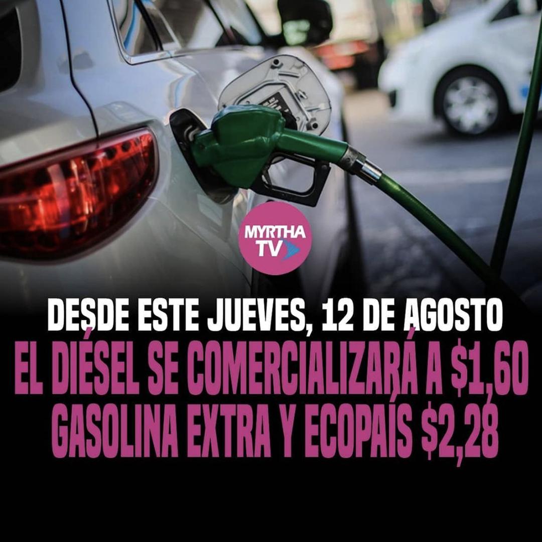 DESDE ESTE JUEVES, 12 DE AGOSTO EL DIÉSEL SE COMERCIALIZARÁ A $1,60  GASOLINA EXTRA Y ECOPAÍS $2,28