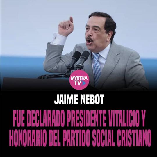 JAIME NEBOT FUE DECLARADO PRESIDENTE VITALICIO Y HONORARIO DEL PARTIDO SOCIAL CRISTIANO