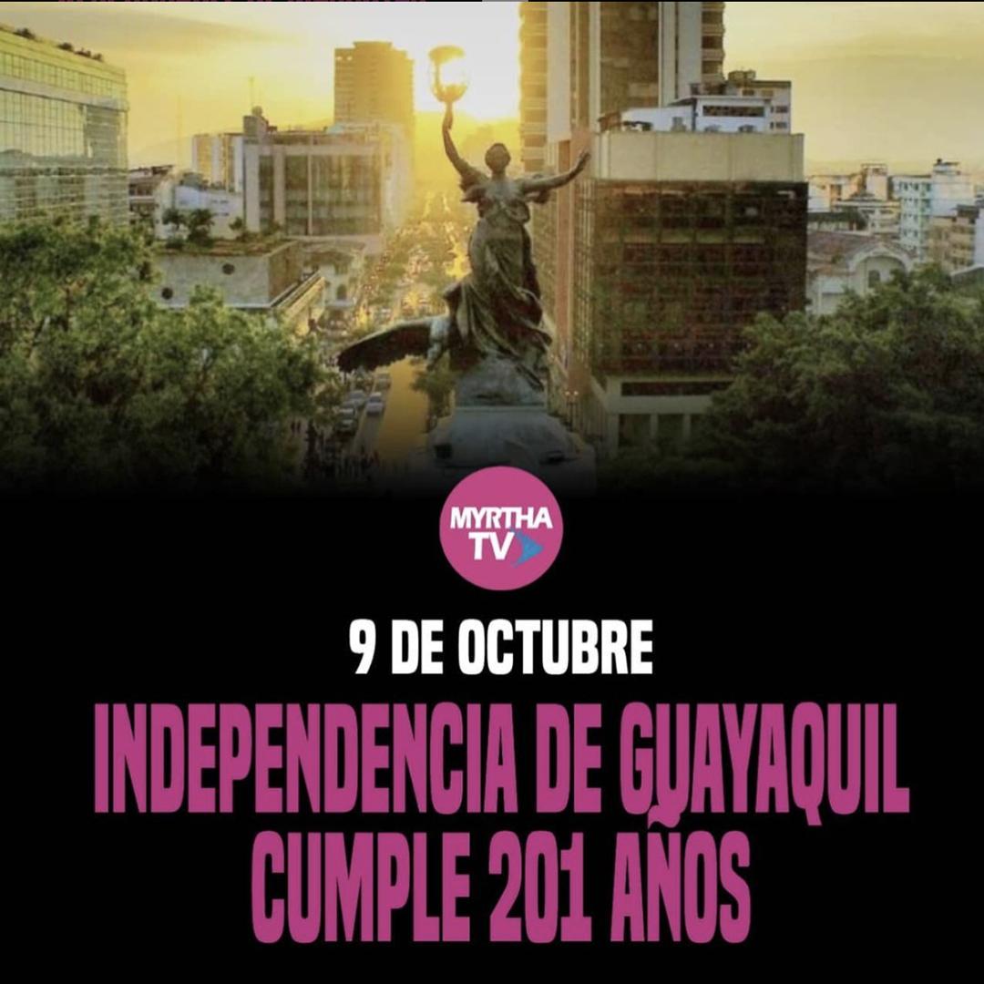 9 DE OCTUBRE INDEPENCIA DE GUAYAQUIL CUMPLE 201 AÑOS